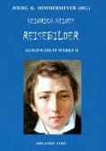 ebook: Heinrich Heines Reisebilder. Ausgewählte Werke II