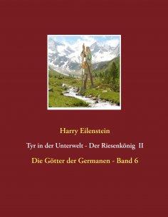 ebook: Tyr in der Unterwelt - Der Riesenkönig  II
