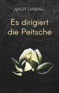 eBook: Es dirigiert die Peitsche