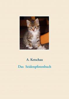 eBook: Das Seidenpfotenbuch
