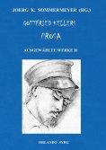 ebook: Gottfried Kellers Prosa. Ausgewählte Werke II