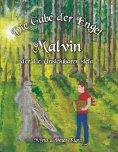 ebook: Die Gabe der Engel - Malvin der die Unsichtbaren sieht