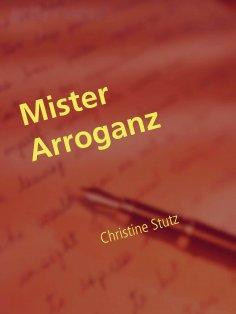 ebook: Mister Arroganz