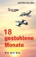 eBook: 18 gestohlene Monate