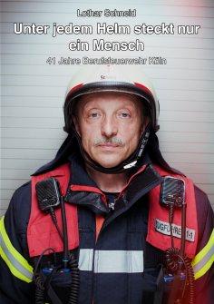eBook: Unter jedem Helm steckt nur ein Mensch