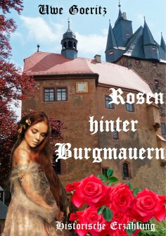 ebook: Rosen hinter Burgmauern