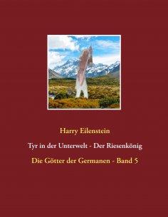eBook: Tyr in der Unterwelt - Der Riesenkönig  I