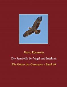 ebook: Die Symbolik der Vögel und Insekten