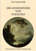 eBook: Die Geheimnisse von Udolpho - Vollständige Ausgabe in einem Band
