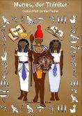 ebook: Menes, der Thiniter