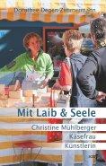eBook: Mit Laib & Seele