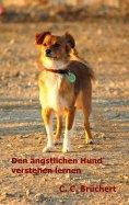 eBook: Ängstliche Hunde verstehen lernen
