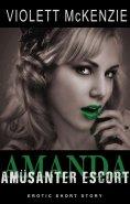 ebook: Amanda - Amüsanter Escort