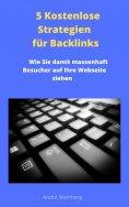 ebook: 5 Kostenlose Strategien für Backlinks