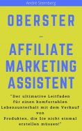 ebook: Oberster Affiliate Marketing Assistent