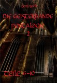 ebook: Die Geisterbande Pentalogie Teil 2 (Teile 6- 10)