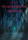 ebook: Die Geisterbande Dekalogie