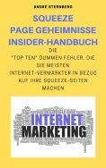 eBook: Squeeze Page Geheimnisse Insider-Handbuch