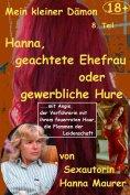 eBook: Mein kleiner Dämon - 8. Hanna, geachtete Ehefrau oder gewerbliche Hure