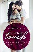 eBook: Don't touch - Hände von der Millionärin