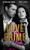 eBook: Love vs. Crime: Kacy & Drake 1