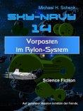 eBook: Sky-Navy 14 - Vorposten im Rylon-System