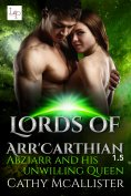 eBook: Abziarr and his unwilling Queen (Lords of Arr'Carthian 1,5)