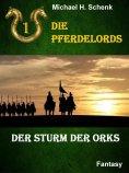 eBook: Die Pferdelords 01 - Der Sturm der Orks