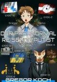 ebook: Der paranormal reisende Autist - Staffel 1