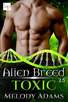 eBook: Toxic - Alien Breed 2.5
