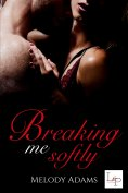 eBook: Breaking Me Softly