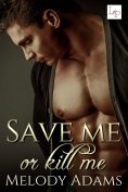 ebook: Save Me or Kill Me