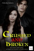 ebook: Crushed and Broken