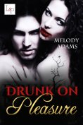 eBook: Drunk on Pleasure