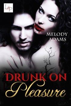 eBook: Drunk on Pleasure