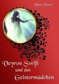 ebook: Veyron Swift und das Geistermädchen