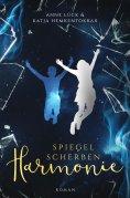 eBook: Spiegelscherbenharmonie