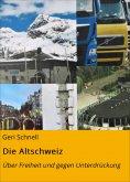ebook: Die Altschweiz