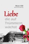 eBook: Liebe, die auf Trümmern wächst