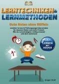 eBook: Lerntechniken & Lernmethoden – Gute Noten ohne Büffeln