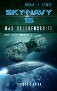 ebook: Sky-Navy 15 - Das Seuchenschiff