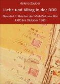 eBook: Liebe und Alltag in der DDR