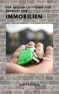 ebook: Der Insider Leitfaden zum Verkauf von Immobilien