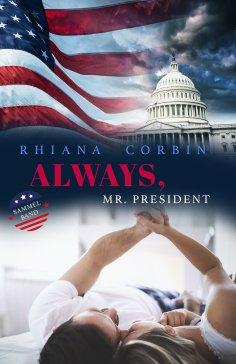eBook: Always, Mr. President