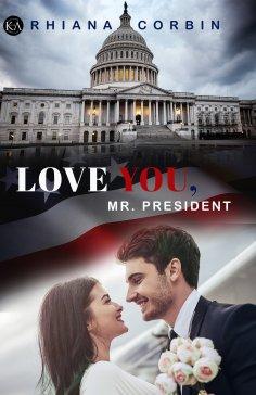 eBook: Love you, Mr. President