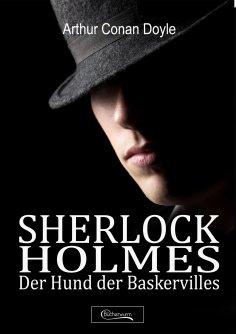 eBook: Sherlock Holmes - Der Hund der Baskervilles