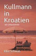 ebook: Kullmann in Kroatien
