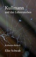 eBook: Kullmann und das Lehrersterben