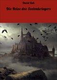 eBook: Die Reise des Seelenkriegers