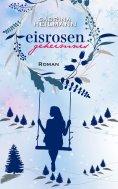 eBook: Eisrosengeheimnis